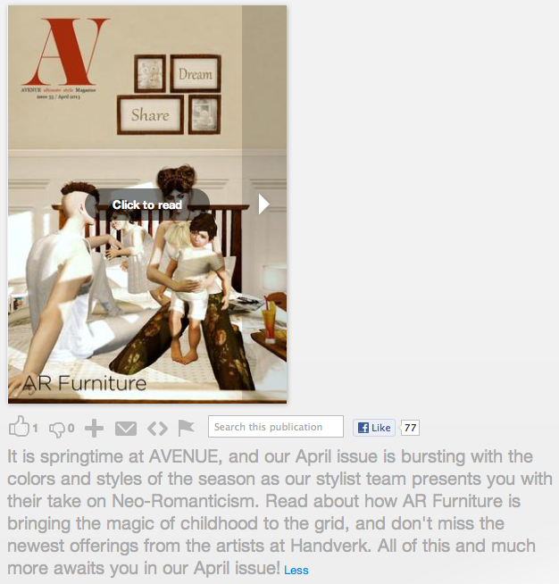The April Issue of AVENUE Magazine is out on news stands now. You can find it in-world on at Issuu.com